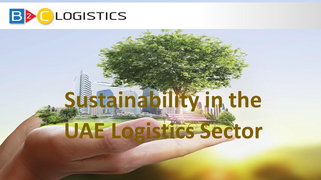 Sustainability in the UAE Logistics Sector – B2C Logistics
